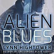 Alien Blues: Elaki Book 1 | Lynn Hightower