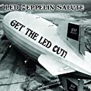 Get the Led Out! - A Led Zeppelin Salute