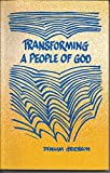 Transforming a People of God 9780858194649