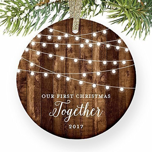 Our First Christmas Together 2017, Gifts Couple Engaged Keepsake Ornament, Rustic Boyfriend Girlfriend 1st Xmas Farmhouse Collectible Present 3