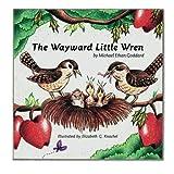 The Wayward Little Wren, Michael Goddard, 1439230005