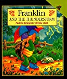 Franklin and the Thunderstorm, Paulette Bourgeois, 0780791339