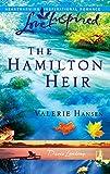 The Hamilton Heir (Davis Landing, Book 4) (Love Inspired #368)