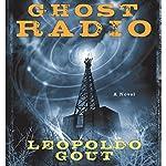 Ghost Radio | Leopoldo Gout
