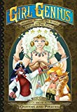 Girl Genius: The Second Journey of Agatha Heterodyne Volume 5: Queens & Pirates