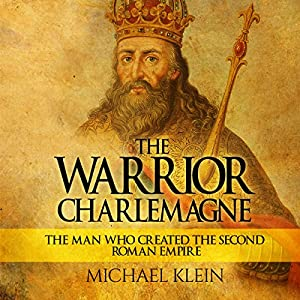 The Warrior King Charlemagne Audiobook