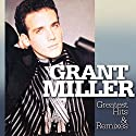 Miller, grant - Greatest Hits & Remixes (2pc) [Audio CD]<br>