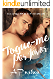 Toque-me, Por favor [Romance GAY]