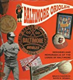 img - for The Baltimore Orioles: Memories and Memorabilia of the Lords of Baltimore (Major League Memories) 1st edition by Chadwick, Bruce, Spindel, David M. (1995) Hardcover book / textbook / text book