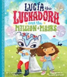 img - for Lucia the Luchadora and the Million Masks book / textbook / text book