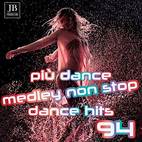 Medley Non Stop Più Dance Hits 94 Megamix: Never Alone / Sonata / Chiquetere / I Can See Clearly Now / Toccata E Fuga / Locomotive Vocale / Michelle / Cornflake Girl / The Most Beautiful Girl in the World / Water Fall / Smalltown Boy / The Winner Takes I (See The Most Beautiful Girl In The World)