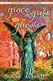 Image of Grace, Grits and Ghosts: Southern Short Stories