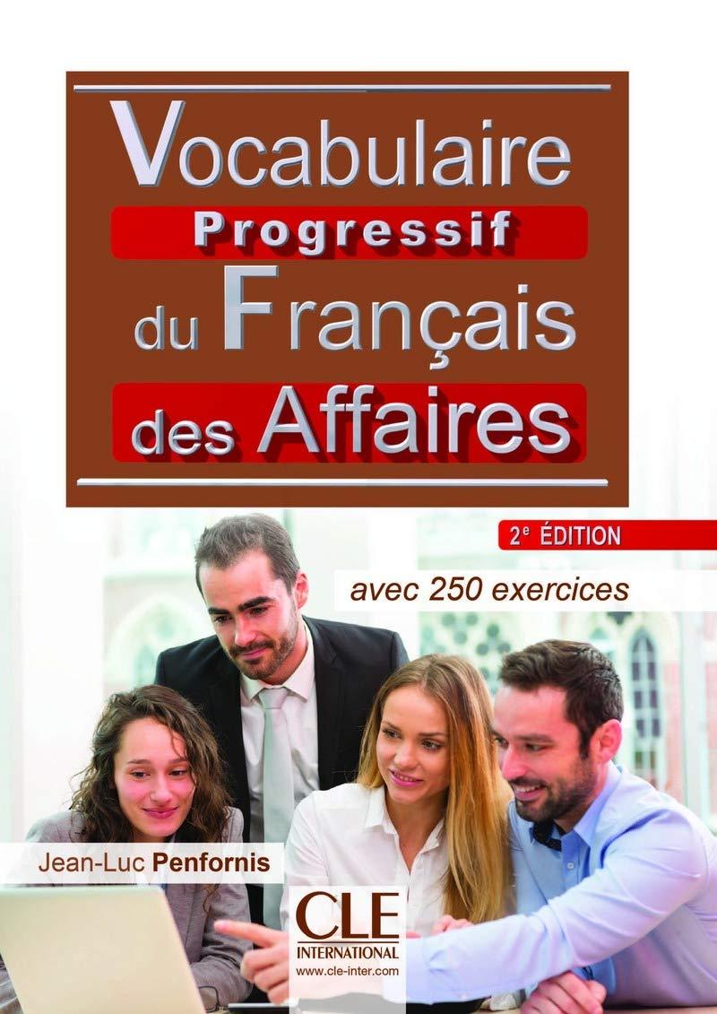 Vocabulaire Progressif Du Français Des Affaires. Niveau Intermédiaire - 2Ème Édition (Livre + CD Audio)