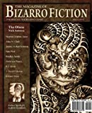 img - for The Magazine of Bizarro Fiction (Issue Five) book / textbook / text book
