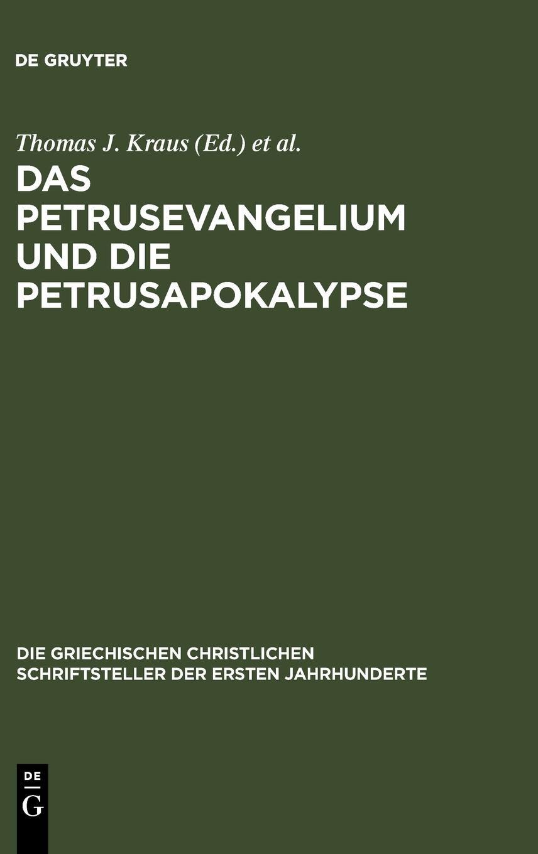 Download Das Petrusevangelium und die Petrusapokalypse (Die Griechischen Christlichen Schriftsteller Der Ersten Jahr) (Dutch Edition) ebook