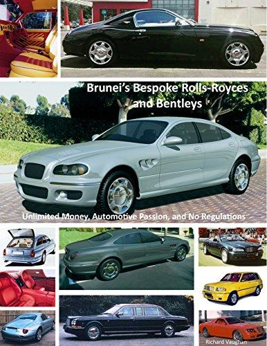 Brunei's Bespoke Rolls-Royces and Bentleys; Unlimited Money, Automotive Passion, and No Regulations