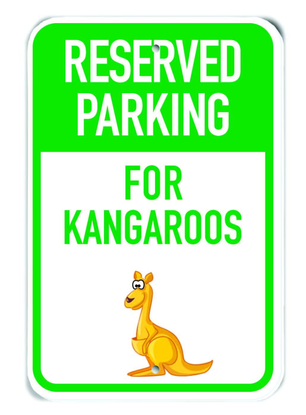 Plastic Sign PetKa Signs and Graphics PKRP-0157-NP/_Reserved Parking for Kangaroos Adult Kangaroo Cartoon Adult Kangaroo 12 x 18