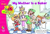 My Mother Is A Baker, Sing Along & Read Along