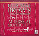 img - for Murder at Monticello by Rita Mae Brown & Sneaky Pie Brown Unabridged CD Audiobook book / textbook / text book
