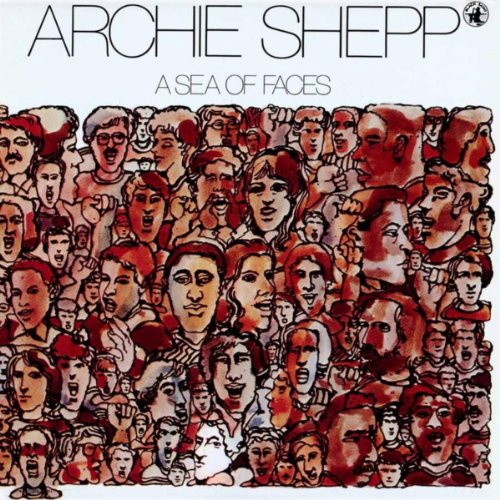 Archie Shepp-A Sea Of Faces-REISSUE-CD-FLAC-2016-NBFLAC Download