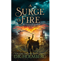 A Surge of Fire (The Elemental Warrior Book 4)