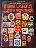 img - for International Book of Beer Labels, Mats and Coasters book / textbook / text book