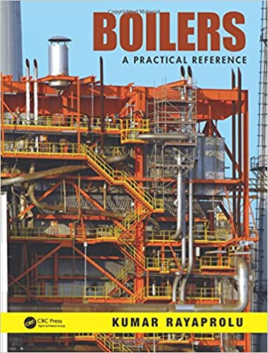 Boilers: A Practical Reference Kumar Rayaprolu