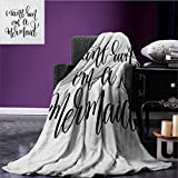 Im Mermaid emergency blanket Saying in Relation to Mythical Beings Awe Inspiring Girl Aspirations Lettering Print Black White size:50''x60''