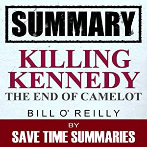 Summary: Killing Kennedy Audiobook
