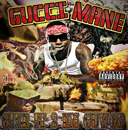 Give it 2 Em Guwop Mixtape - Gucci 2234