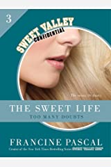 The Sweet Life #3: An E-Serial: Too Many Doubts (Sweet Valley Confidential) Kindle Edition
