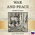 War and Peace [Russian Edition] Hörbuch von Leo Tolstoy Gesprochen von: Evgeniy Ternovskiy