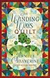 The Winding Ways Quilt: An Elm Creek Quilts Novel (The Elm Creek Quilts Book 12)