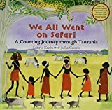 We All Went on Safari: A Counting Journey through Tanzania (in English and Swahili) by Laurie Krebs (2004-05-03)