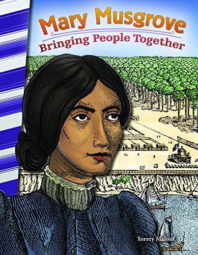 Mary Musgrove: Bringing People Together (Social Studies Readers)