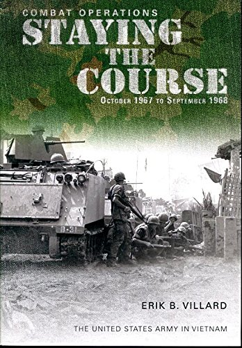Combat Operations: Staying the Course October 1967-September 1968