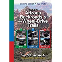 Guide to Arizona Backroads & 4-Wheel-Drive Trails