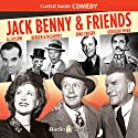 Jack Benny and Friends Radio/TV Program by Jack Benny Narrated by Dorothy Lamour, Tony Curtis, Groucho Marx, Rita Heyworth