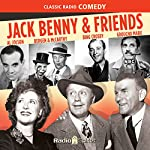 Jack Benny and Friends | Jack Benny