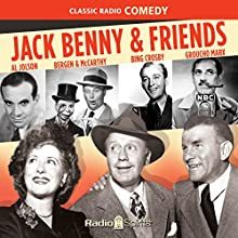 Jack Benny and Friends Radio/TV Program by Jack Benny Narrated by Tony Curtis, Groucho Marx, Dorothy Lamour, Rita Heyworth