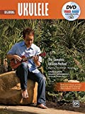 The Complete Ukulele Method -- Beginning Ukulele (Book, DVD & Online Audio, Video & Software) (Complete Method)