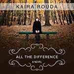 All the Difference | Kaira Rouda