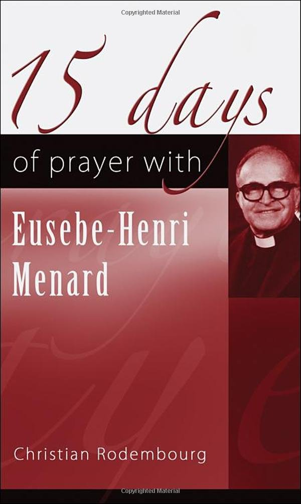 15 Days of Prayer with Eusebe-Henri Menard PDF