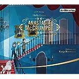 Anastasia McCrumpet und der Tag, an dem die Unke rief (Anastasia McCrumpet-Reihe, Band 1)