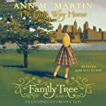 The Long Way Home: Family Tree, Book 2 | Ann M. Martin