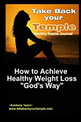 Take Back Your Temple Healthy Habits Journal Paperback
