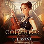 Conclave: Vampire Conclave, Book 3   S. J. West