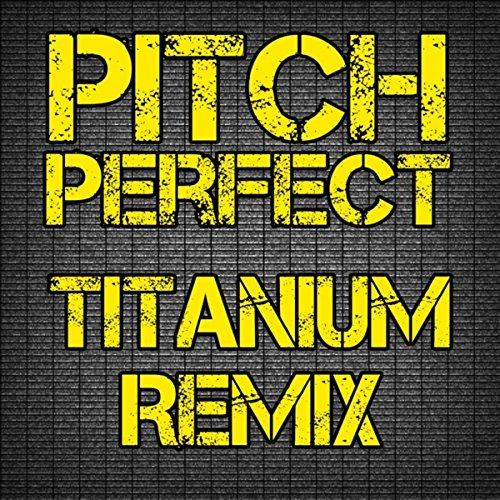 pitch-perfect-titanium-dance-remix