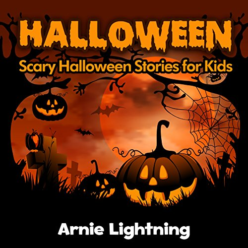 Halloween: Scary Halloween Stories for Kids (Halloween Series Book -