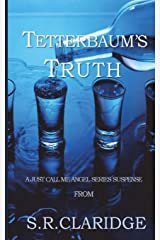 Tetterbaum's Truth (Just Call Me Angel) (Volume 1) Paperback